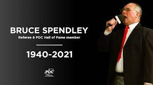 Hall Of Fame Darts Referee Bruce Spendley has passed away at the age of 80.
